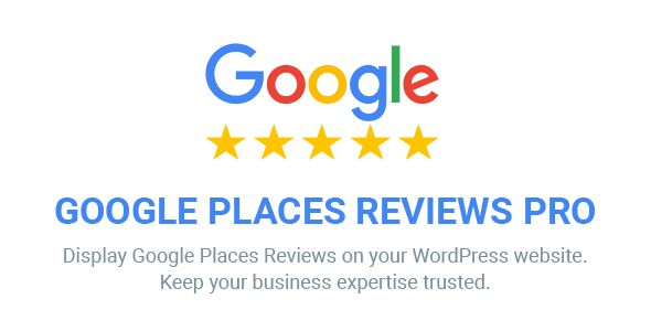 Download Google Places Reviews Pro WordPress Plugin Nulled Latest Version