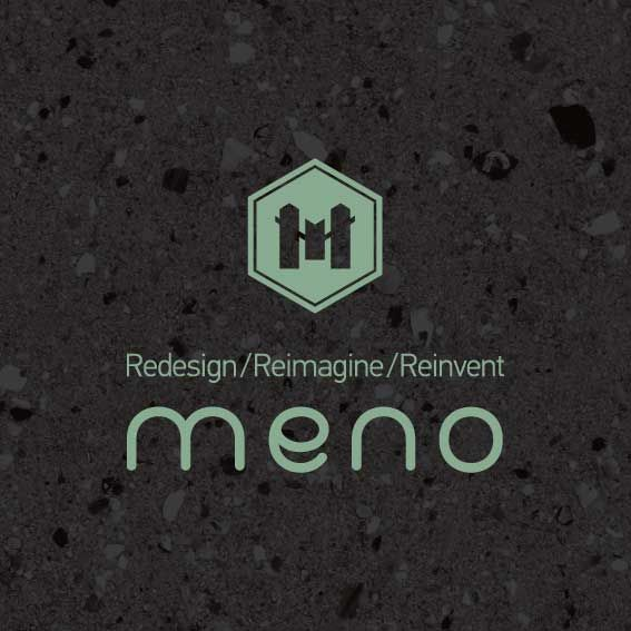 CLIENT: MENO | Redesign/Reimagine/Reinvent PROJECT: NAMING | VISUAL IDENTITY