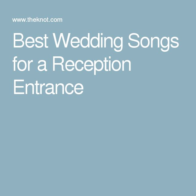 Best Wedding Songs for a Reception Entrance