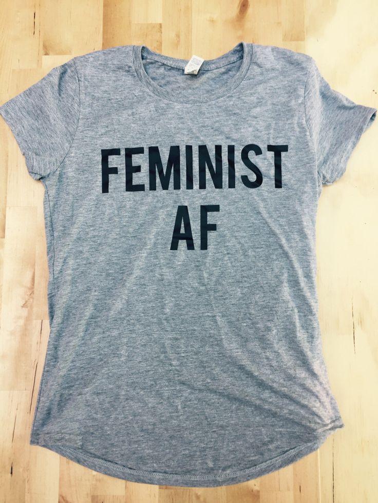 FEMINIST AF, feminism shirt, funny feminist shirt, funny feminism tshirt, feminist shirt, feminist tshirt, feminist clothing, womens rights by LovenbirdDesign on Etsy https://www.etsy.com/ca/listing/468404331/feminist-af-feminism-shirt-funny