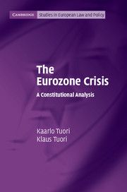 The Eurozone crisis : a constitutional analysis / Kaarlo Tuori and Klaus Tuori. -- Cambridge ;  New York :  Cambridge University Press,  2014.