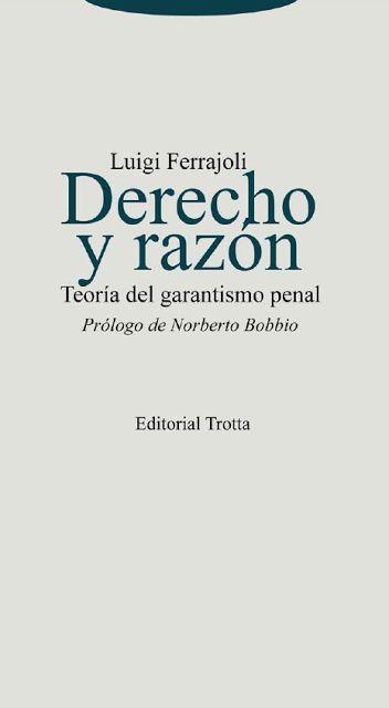LATIN IURIS: DERECHO Y RAZÓN Teoría del Garantismo Penal - Luigi Ferrajoli