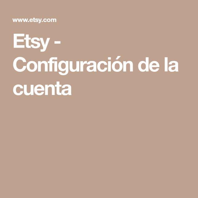 Etsy - Configuración de la cuenta