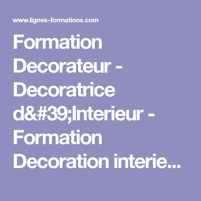Les 25 meilleures id es de la cat gorie formation a for Formation decoration interieur a distance