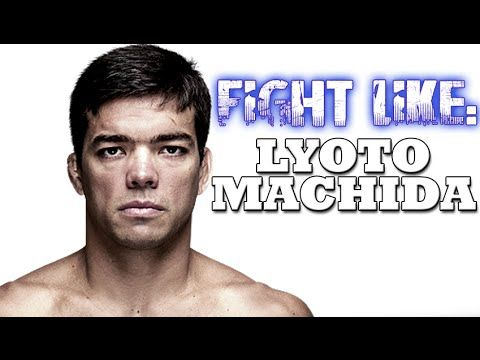 How To Fight Like Lyoto Machida: 3 Signature Moves