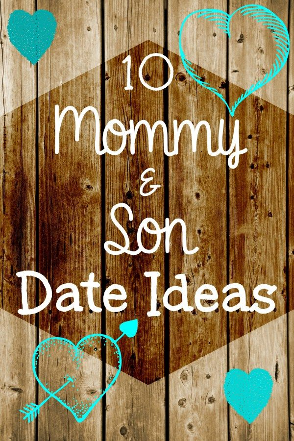 10 Mom and Son Date Night Ideas - spend some time with your boys with these fun activities, snacks, and crafts.   parenting   boys   kids activities