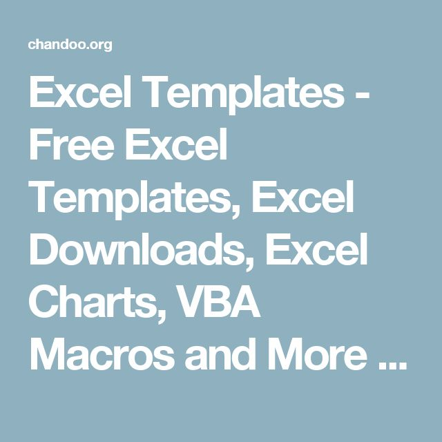 Excel Templates - Free Excel Templates, Excel Downloads, Excel Charts, VBA Macros and More | Chandoo.org - Learn Microsoft Excel Online