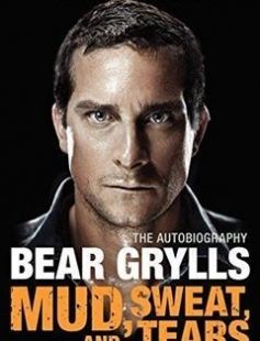 Mud Sweat and Tears: The Autobiography free download by Bear Grylls ISBN: 9780062124197 with BooksBob. Fast and free eBooks download.  The post Mud Sweat and Tears: The Autobiography Free Download appeared first on Booksbob.com.