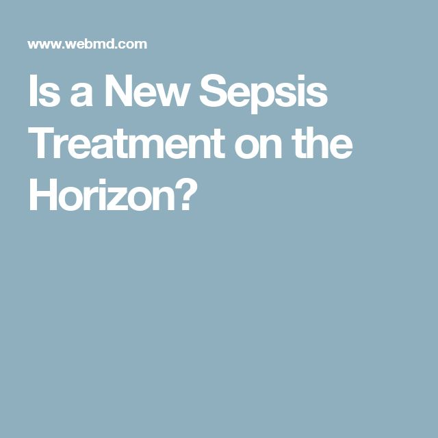 Is a New Sepsis Treatment on the Horizon?