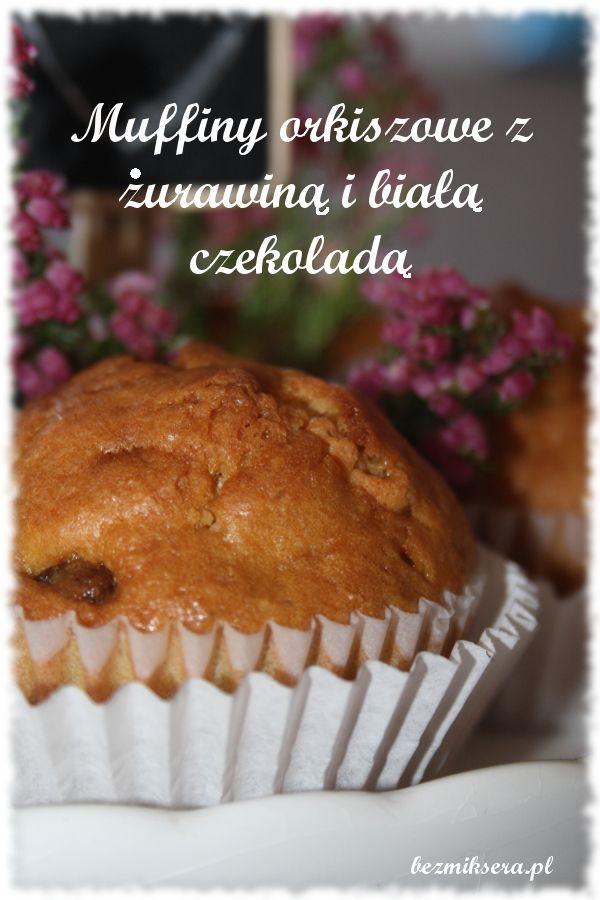 Muffiny orkiszowe z żurawią i białą czekoladą