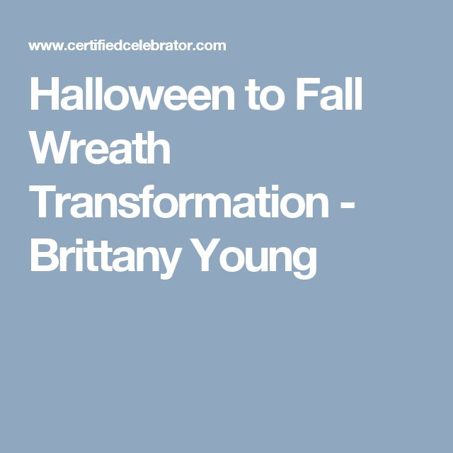 Halloween to Fall Wreath Transformation - Brittany Young