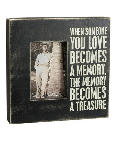 Love this 'When Someone You Love' Frame on #zulily! #zulilyfinds