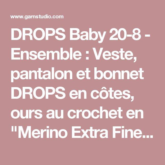 """DROPS Baby 20-8 - Ensemble : Veste, pantalon et bonnet DROPS en côtes, ours  au crochet en """"Merino Extra Fine"""". - Modèle gratuit de DROPS Design"""