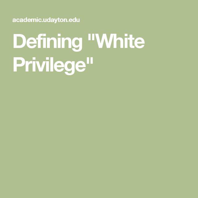 """Defining """"White Privilege"""""""