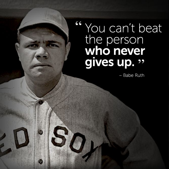 Persistence Motivational Quotes: #inspirational #quote By Babe Ruth