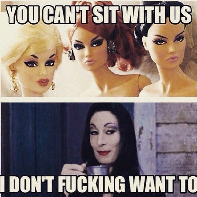 You can't sit with us... #blamebetty #morticia #wednesdayfeeling