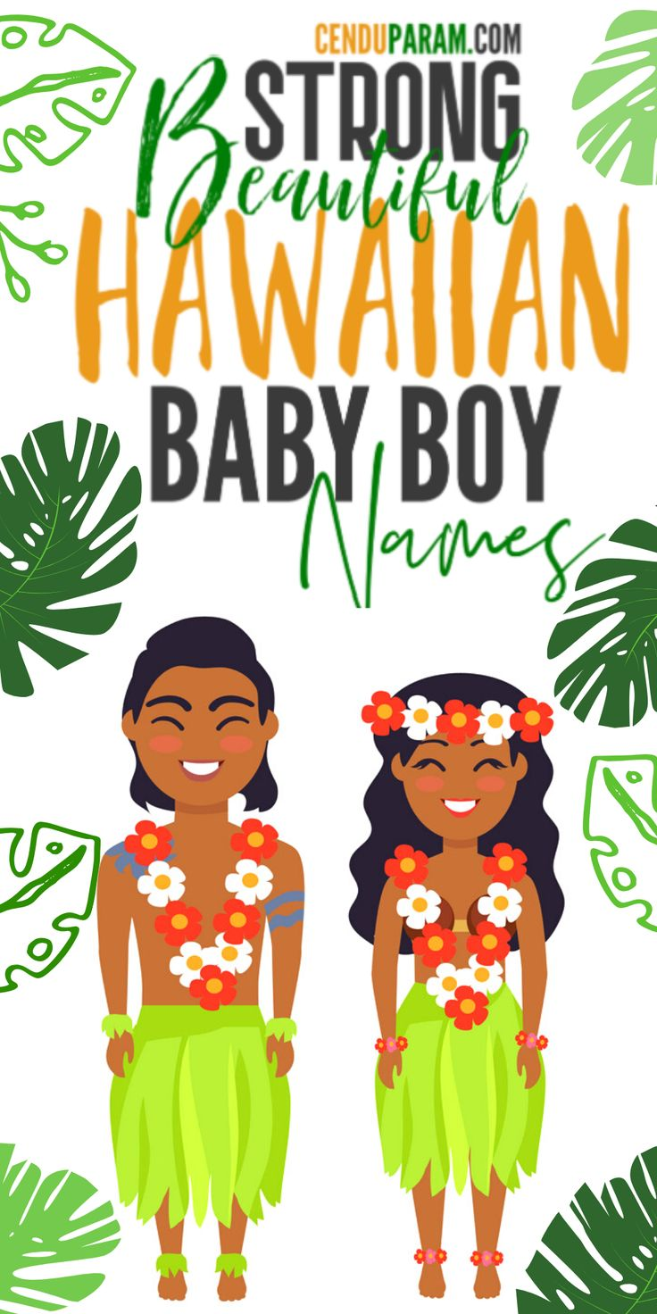 Strong Hawaiian Baby Boy Names and Meanings | Cool boy ...