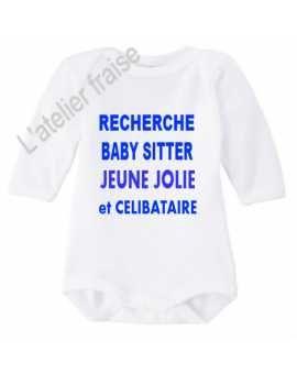 """Body rigolo """"recherche baby sitter jeune jolie et célibataire"""" idée cadeau naissance/noël"""