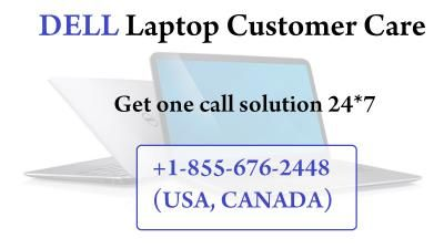 Dell laptop customer care is an individual support provider so feel free to take help by dial dell laptop phone number.