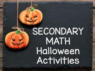 Teaching High School Math: Fun Halloween Secondary (Middle and High School) Math Activities