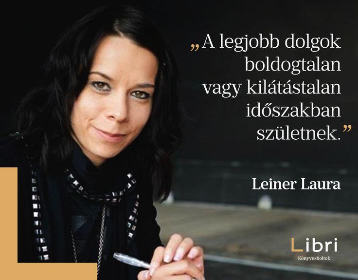 Leiner Laura #idézet | A kép forrása: Libri Könyvesboltok