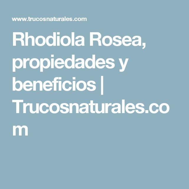Rhodiola Rosea, propiedades y beneficios   Trucosnaturales.com