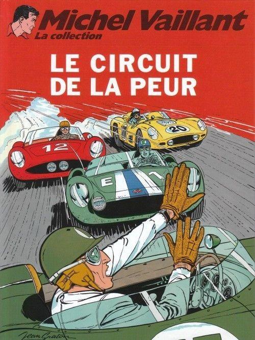 Michel Vaillant - La collection -3- Le circuit de la peur - BD
