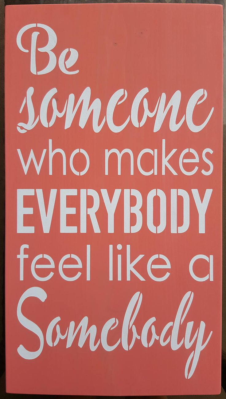 Be Someone by akawoodsigns on Etsy