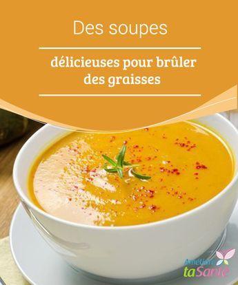 La soupe aide à brûler les graisses | Recette soupe