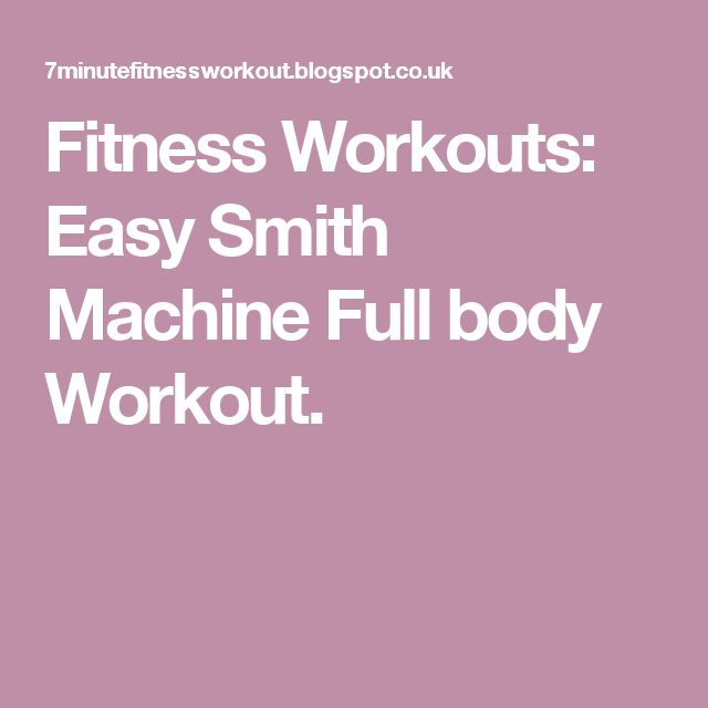 smith machine workout
