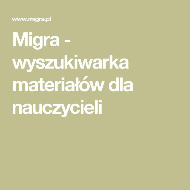 Migra - wyszukiwarka materiałów dla nauczycieli