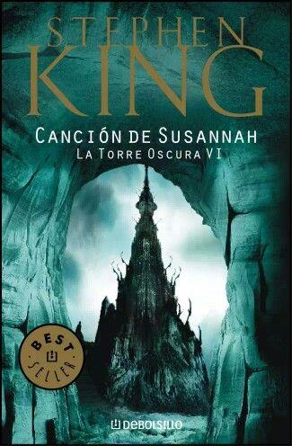 Ahora estoy leyendo La Torre Oscura VI - Canción de Susannah
