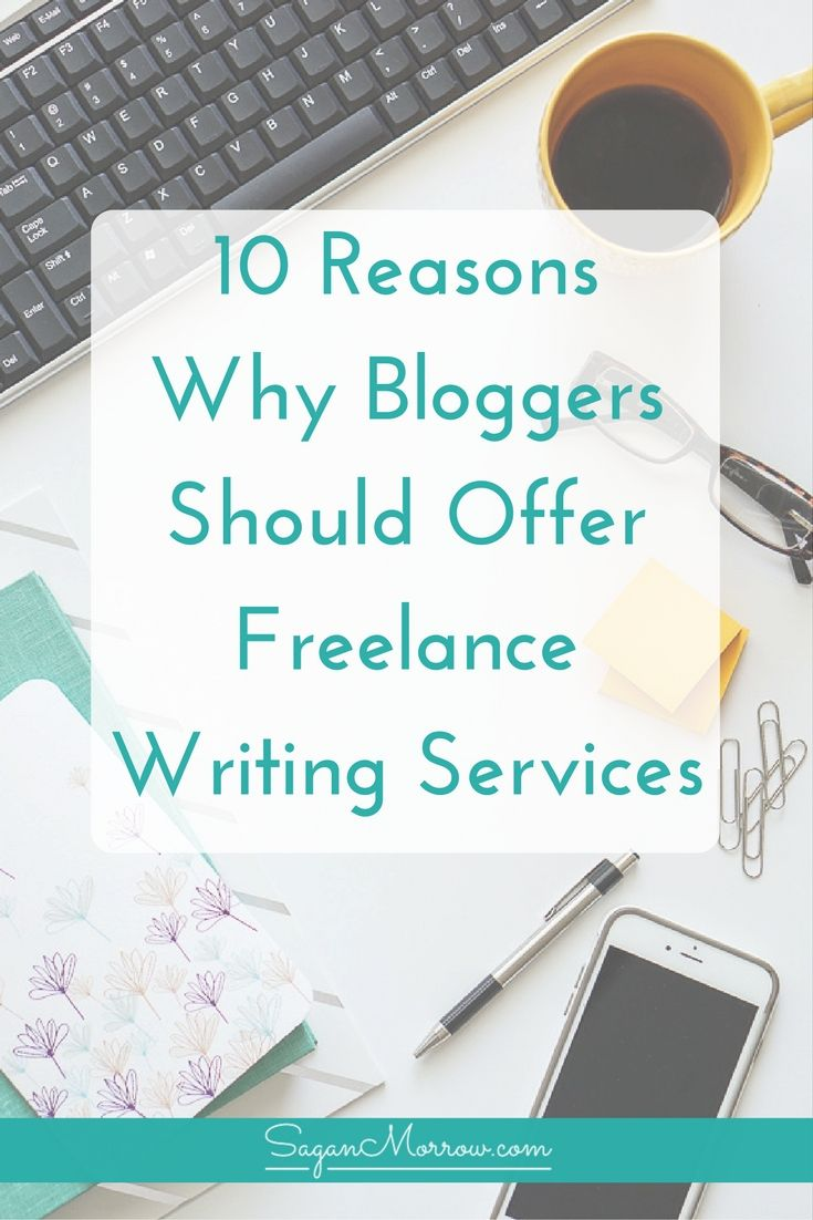 Find out 10 reasons why bloggers should be freelance writers in this article…