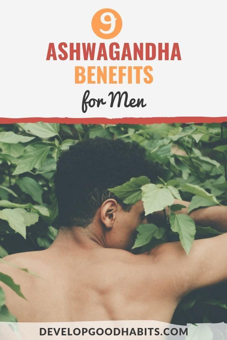 9 Ashwagandha Benefits for Men | Ashwagandha benefits