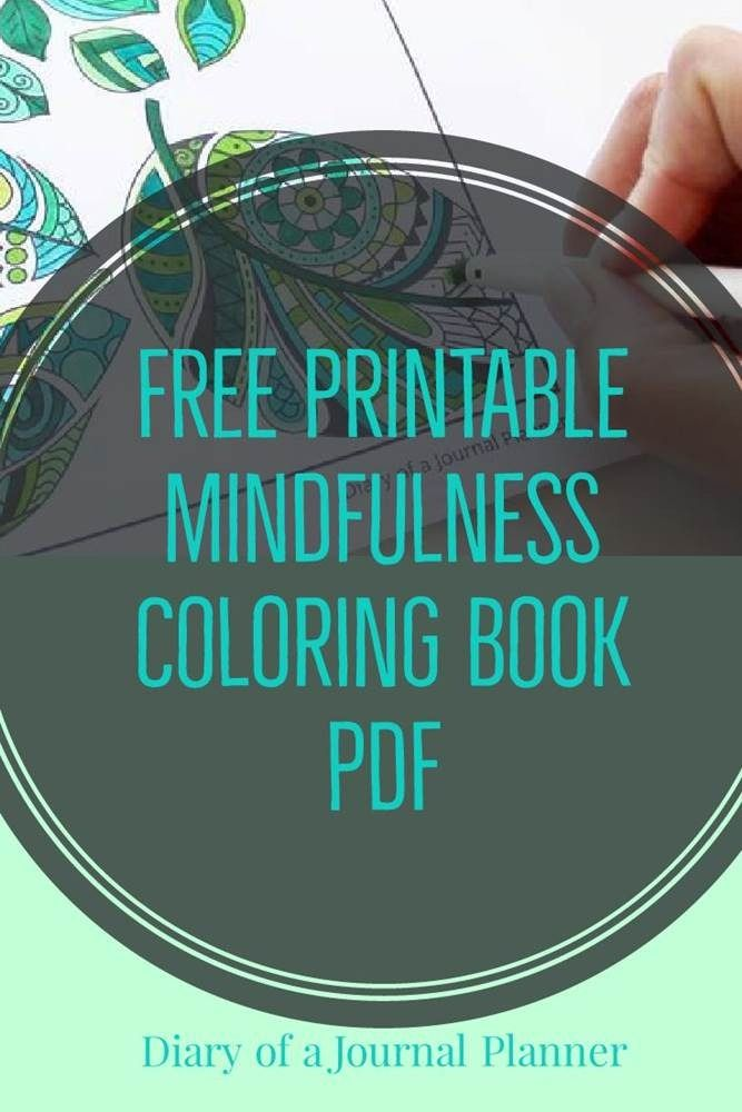 Free Printables Mindfulness Coloring Book Pages Pdf Mindfulness Colouring Coloring Books Coloring Pages For Grown Ups