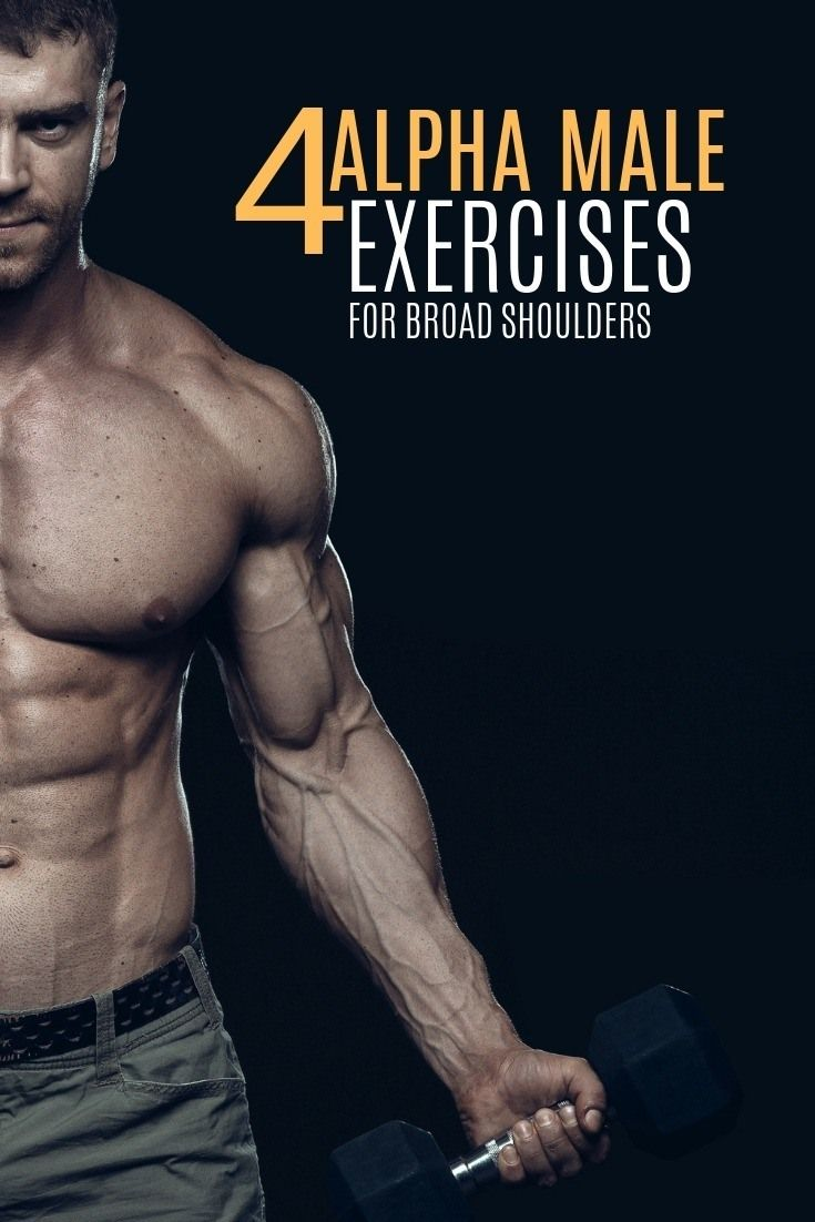 4 Alpha Male Exercises For Broad Shoulders Muscle Growth Hacks