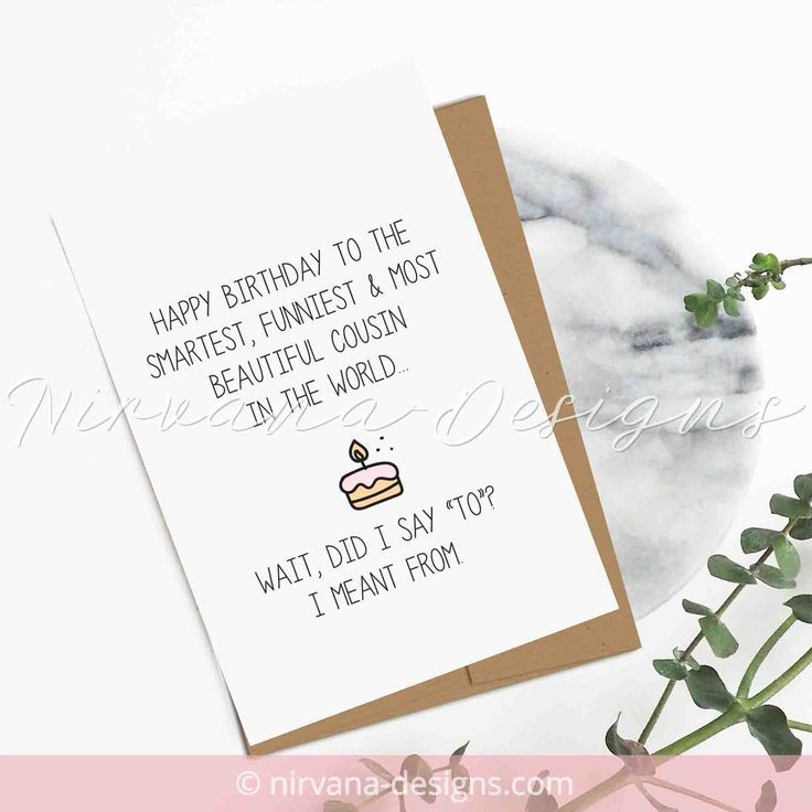 Birth Day Quotation Image Quotes About Birthday Description Cousin Birthday Card Funn Funny Birthday Cards Happy Birthday Card Funny Cool Birthday Cards