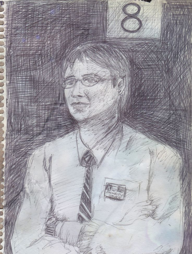 STEVE from security. Quick sketch with Biro pen.