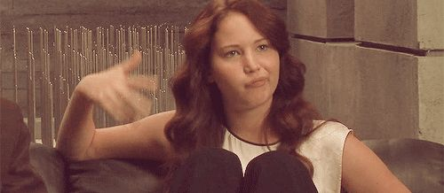 """And when Katniss made this face. 
