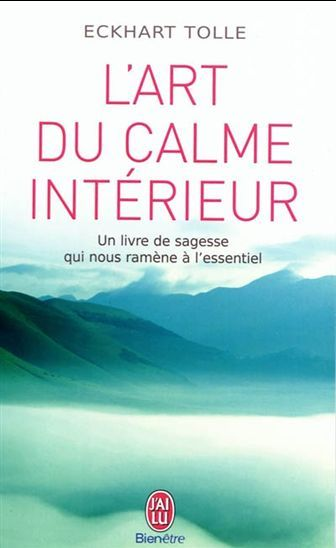 Art du calme intérieur(L') par TOLLE, ECKHART
