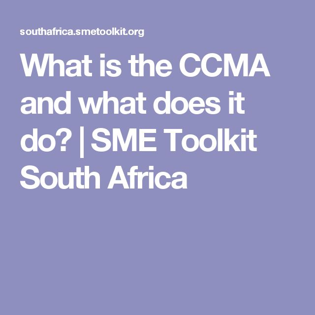 What is the CCMA and what does it do?   SME Toolkit South Africa