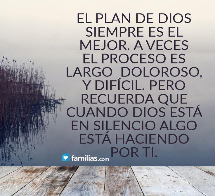 El plan de Dios siempre es el mejor.