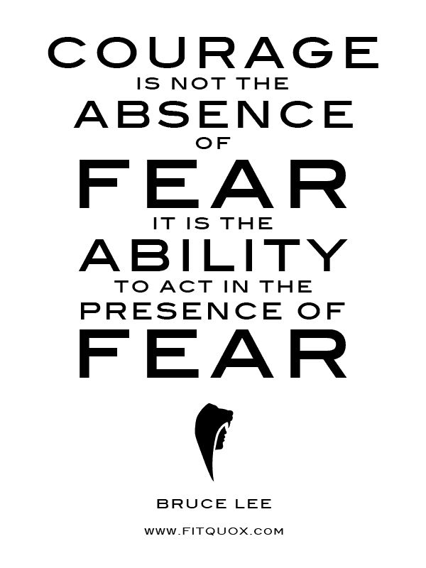 """Courage is not the absence of fear. It is the ability to act in the presence of…"