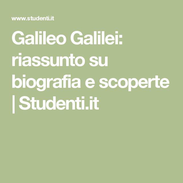 Galileo Galilei: riassunto su biografia e scoperte | Studenti.it