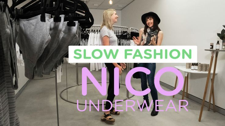 Nico Underwear: Doing Slow Fashion Right