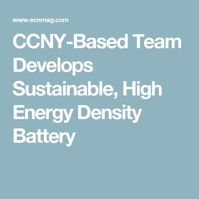 CCNY-Based Team Develops Sustainable, High Energy Density Battery