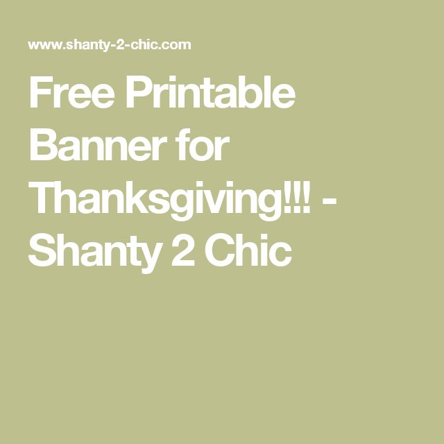 Free Printable Banner for Thanksgiving!!! - Shanty 2 Chic