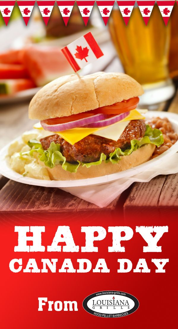 Happy #Canada Day from Louisiana Grills! Wishing everyone a safe and fun long weekend.