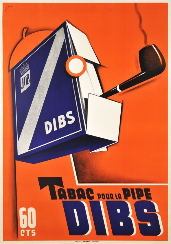 "¤ Job, DIBS, pipe tobacco"" (1932) Extremely rare avant-garde poster by Noel Fontanet, a famous Genevan illustrator."