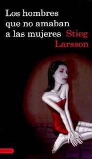 Los Hombre Que no amaban a las Mujeres - Stieg Larson